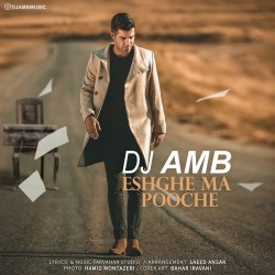 DJ AMB – Eshghe Ma Pooche