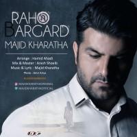 Majid Kharatha - Raho Bargard
