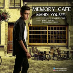 Mehdi Yousefi – Memory Cofe