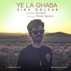 Sina Golzar – Ye La Ghaba