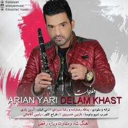 Arian Yari – Delam Khast