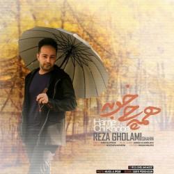 Reza Gholami – Hame Chi Khoobe