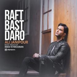 Ali Janipour – Raft Bast Daro
