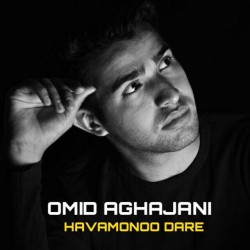 Omid Aghajani – Havamouno Dare