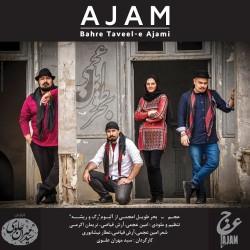 Ajam Band – Bahre Tavile Ajami