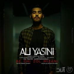 Ali Yasini – Be Chi Zol Mizani