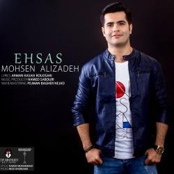 Mohsen Alizadeh – Ehsas