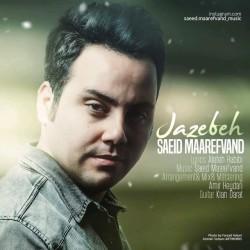 Saeed Maarefvand – Jazebeh