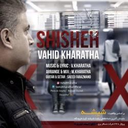 Vahid Kharatha – Shisheh