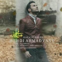 Mehdi Ahmadvand – Havaye Paeiz
