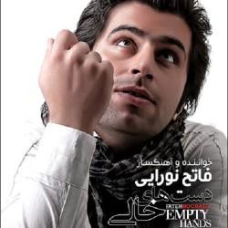Fateh Nooraee – Dast Haye Khali