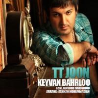 Keyvan Baharloo Ft Masoud Sadeghloo - TT Joon