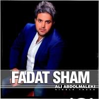 Ali Abdolmaleki - Fadat Sham
