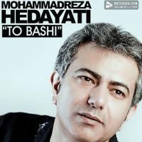 Mohammadreza Hedayati - To Bashi
