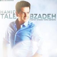 Hamid Talebzadeh - Faghat Khode Toro Eshghe