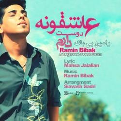 Ramin Bibak - Asheghooneh Dooset Daram