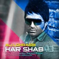 Ali Lohrasbi - Har Shab