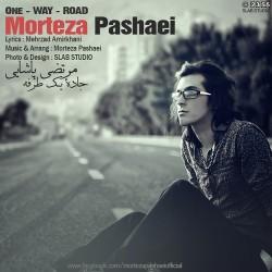 Morteza Pashaei - Jadeye Yek Tarafe