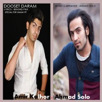 Ahmad Solo Ft Amir Kalhor - Hanuzam Dooset Daram