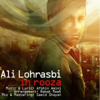 Ali Lohrasbi - In Rooza