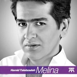 Hamid Talebzadeh - Melina