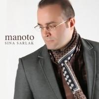 Sina Sarlak - Mano To