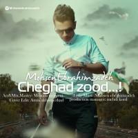Mohsen Ebrahimzadeh - Cheghad Zood