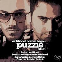 Puzzle Band - Az Khodet Baram Begoo