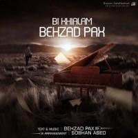 Behzad Pax - Bikhiyalam