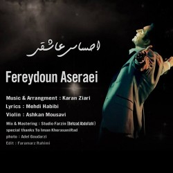 Fereydoun Asraei – Ehsase Asheghi