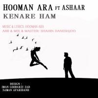 Hooman Ara Ft Ashaar - Kenare Ham
