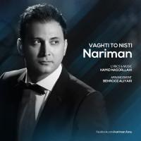 Nariman - Vaghti To Nisti