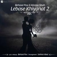 Behzad Pax & Alireza Shah - Lebase Khianat 2