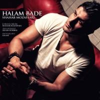 Shahab Mozaffari - Halam Bade