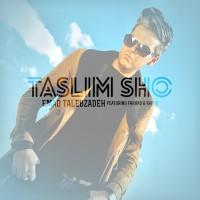 Emad Talebzadeh Ft Ramin & Farhad - Taslim Sho