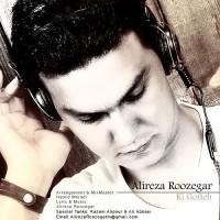 Alireza Roozegar - Ki Gofteh