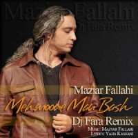 Mazyar Fallahi Ft Mohammadreza Alimardani - Mehmoone Man Bash ( Dj Fara Remix )