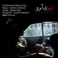 Farshin Ft Alireza Azar - Shahre Bi Aberoo