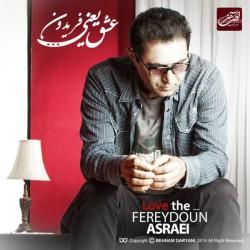 Fereydoun Asraei - Yadesh Bekheir