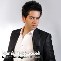 Hamid Talebzadeh - Nagoo Mashghale Daram