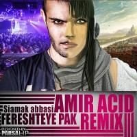 Siamak Abbasi - Fereshteye Pak ( Remix )