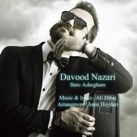 Davood Nazari - Bato Ashegham