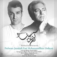 Mohammadreza Hedayati Ft Pejman Jamshidi - Akharin Setare