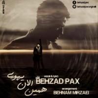 Behzad Pax - Hamin Alan Yehooei