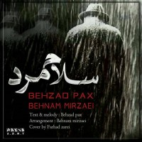 Behzad Pax Ft Behnam Mirzaei - Salam Mard
