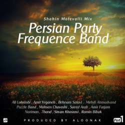 Frequence Band - Persian Party ( Part 1 )