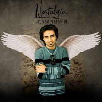Amin Habibi - Nostalgia