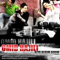 Omid Hajili - Biya Berim Boom ( New Version )