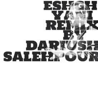 Fereydoun Asraei - Eshgh Yani ( Remix )