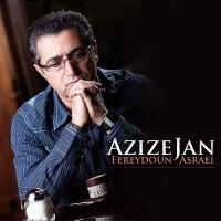 Fereydoun Asraei - Azize Jan